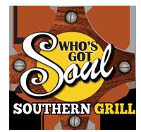 Who's Got Soul Southern Grill